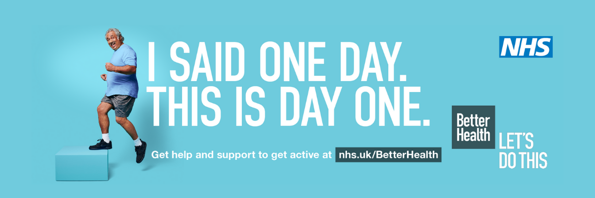 Better Health campaign, blue background, man stepping up onto aerobic stepper, 'I said one day, this is day one' slogan